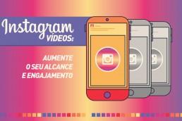 vídeos no instagram, aumente o engajamento