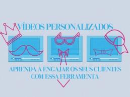 vídeos personalizados